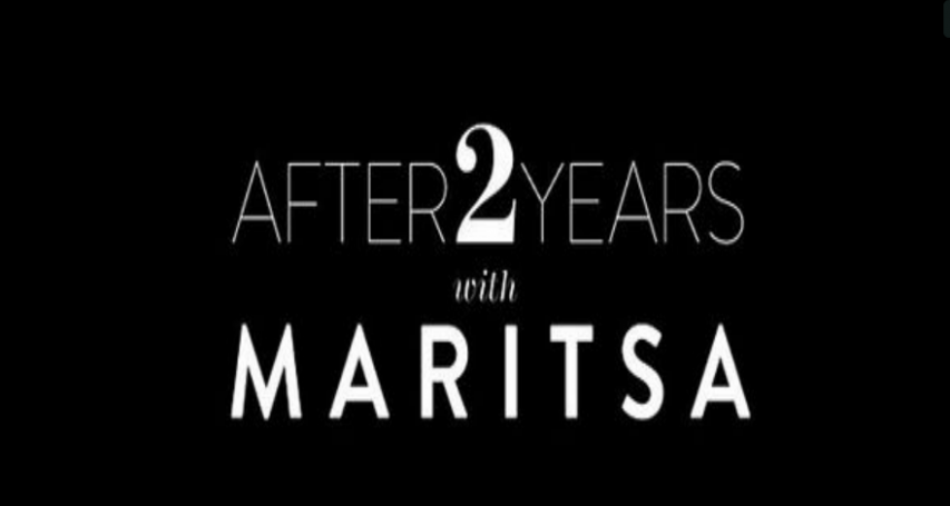 After 2 Years With Maritsa.